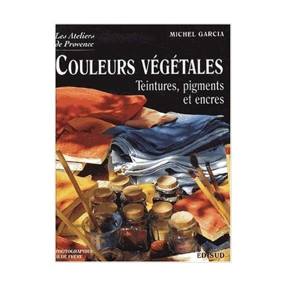 COULEURS VEGETALES TEINTURES