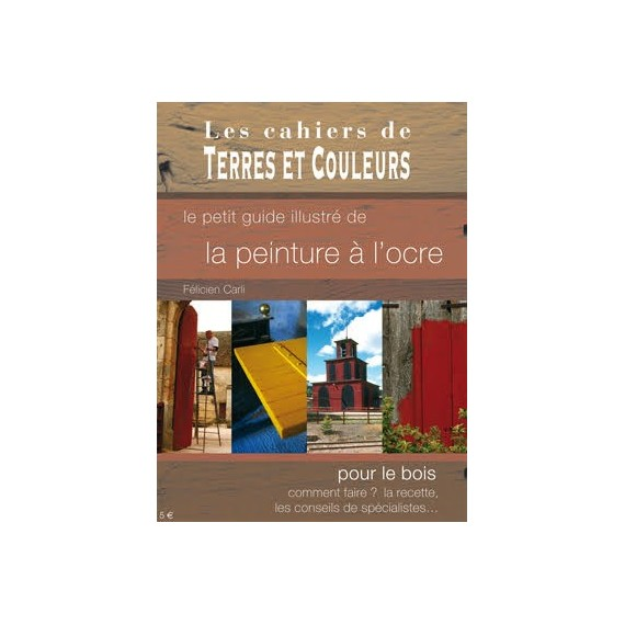LE PETIT GUIDE ILLUSTRE ILLUSTRE DE LA PEINTURE A L'OCRE